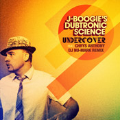 J-Boogie's Dubtronic Science - Undercover Single