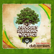 J Boogie's DUbtronic Science - Soul Vibrations - Dub